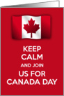 Keep calm and and join us for Canada Day Invitation Canadian flag card
