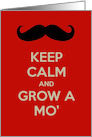 Keep calm and grow a mo' funny Father's Day funny humor, card