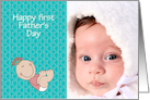 Daddy's first Father's Day First time Dad Father's Day photo card