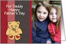 Daddy Dad Father's Day photo card with teddy bear card