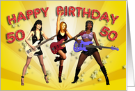 50th birthday card with a Rock Chicks group with guitars card