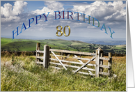 80 years Birthday card showing farm gate and the countryside card