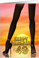 Sexy legs 49th birthday card