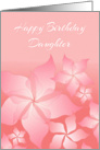 Birthday Card For Daughter/Floral Abstract Design card