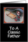 Father's Day-Classic Car and Vintage Wagon-For Father card