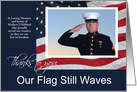 Thanks to you Our Flag still Waves Memorial Day Photo card