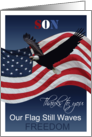 Son Thanks to you Our Flag still waves freedom Veterans Day card