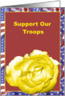 Support Our Troops Yellow Rose card