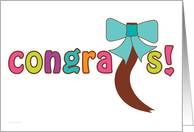 Hair Donation Congratulations Ponytail Bow and Bright Congrats Text card