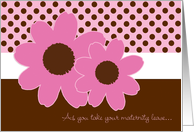 Maternity Leave Goodbye Expecting a Girl card
