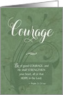 Courage - Cancer Patient Encouragement card