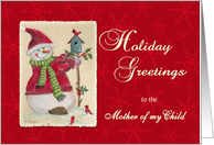 Holiday Greetings to the Mother of my Child Snowman card