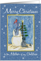 Merry Christmas to the Mother of my Children Snowman card