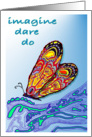 Imagine,Dare,Do,Red Butterfly,Intricate Art card
