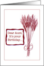 Dear Aunt, Birthday Wish,Red and White Wheat Design card