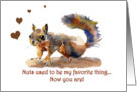 Squirrel Birthday,you are my favorite thing card