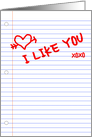 I like you notebook paper card