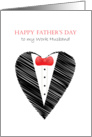 happy father's day to work husband, love shape, bow tie card