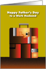happy father's day to work husband, suitcase card
