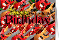 Happy Rock-n-Roll Birthday from all of us card