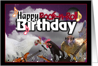 Happy Rock-n-Roll Birthday from singing chicks card