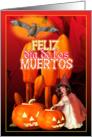 Spanish Halloween is Feliz dia de los muertos card