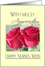 Happy Nurses Week-With Appreciation/Red Roses card