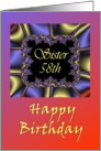 58th / Sister / Happy Birthday - Vibrant Fractal Colors card