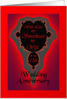12th / Sweetheart / Wife Our Wedding Anniversary - Vibrant Fractal card