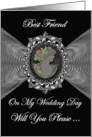 Best Friend - Wedding Day Request Invitation / Cameo on a Silver Fractal card