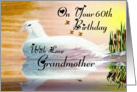 60th ~ Grandmother ~ Birthday / A Morning Dove's Reflection card