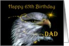 65th ~ Dad ~ Happy Birthday / American Bald Eagle card