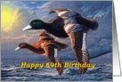 69th Birthday / Mallards Ducks Migrating card