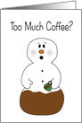 Too Much Coffee Christmas card