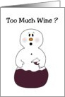 Too Much Wine? Funny Christmas Card