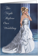 The Night Before Our Wedding (to husband)- Invitations, Wedding, Bride, Occassion, card
