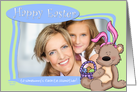 Easter Bunny Teddy Bear -to Somebunny's favorite Godmother -Photo Card