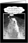 Groundhog Day Humor card