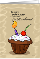 Celebration Cupcake - Birthday card for Ex Husband card