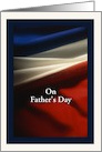 Father's Day - Military - USA Flag card