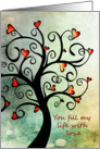 You fill my life with love - Swirly tree of Hearts card