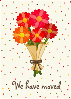Weve Moved Announcement, Bouquet of Colorful Flowers Greeting Card