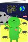 Take Me To Your Birthday Cake Alien Spaceship card