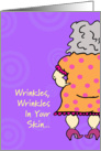 Wrinkles Poem Birthday Card