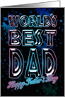 Dad Father's Day Card - World's Best Dad card