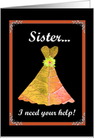 SISTER Maid of Honor card