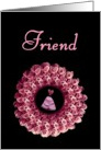 FRIEND - Be My Maid of Honor - Rose Wreath card