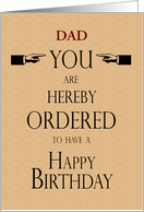 Dad Birthday Lawyer Legal Theme You are Hereby Ordered Custom text card
