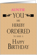 Auntie Birthday Lawyer Legal Theme You are Hereby Ordered Custom Text card