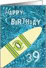 Surfer 39th Birthday with Surfboard in Ocean Graphic card